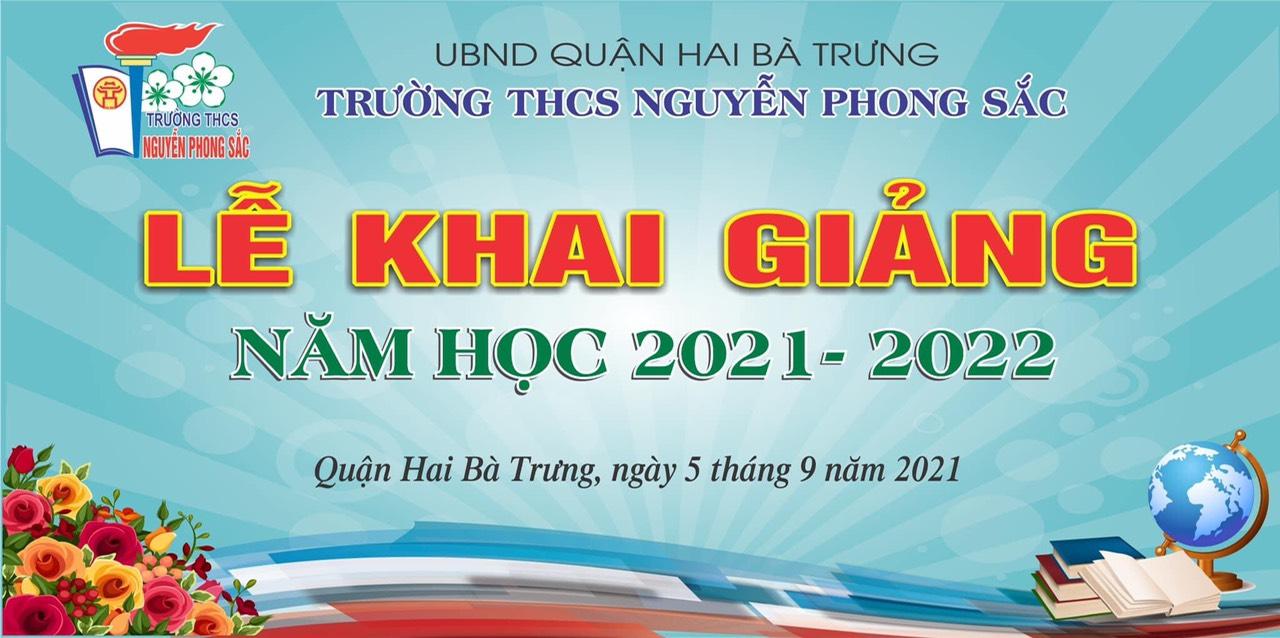 Trường THCS Nguyễn Phong Sắc đón chào năm học mới 2021 - 2022