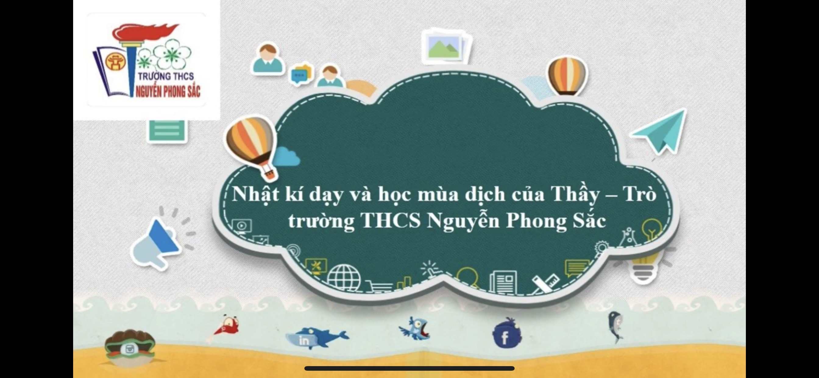 """Video dự thi """"Ấn tượng dạy và học mùa dịch"""" của trường THCS Nguyễn Phong Sắc"""